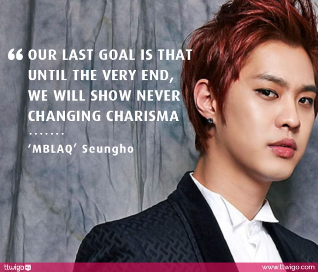 MBLAQ_Seungho_quote_3